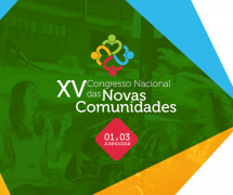 XV Congresso Nacional das Novas Comunidades